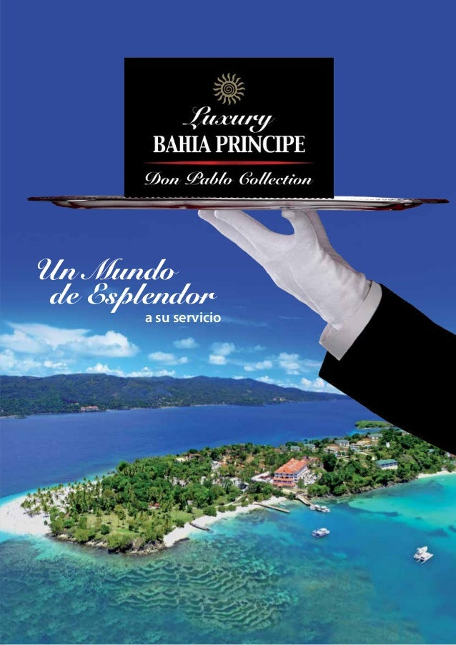 Luxury Bahia principe