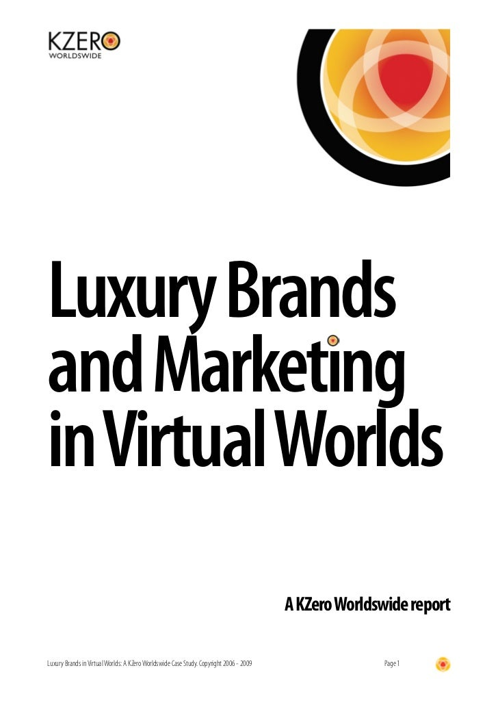 Luxury Brands and Marketing in Virtual Worlds                                                                             ...