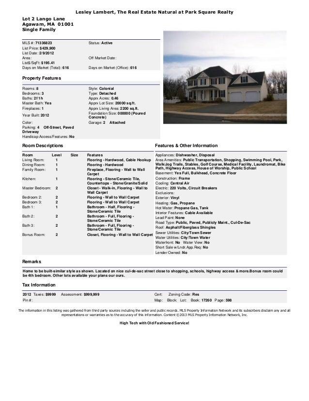 Lesley Lambert, The Real Estate Natural at Park Square Realty Lot 2 Lango Lane Agawam, MA 01001 Single Family MLS #: 71336...