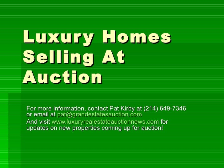 Luxury Homes Selling At Auction