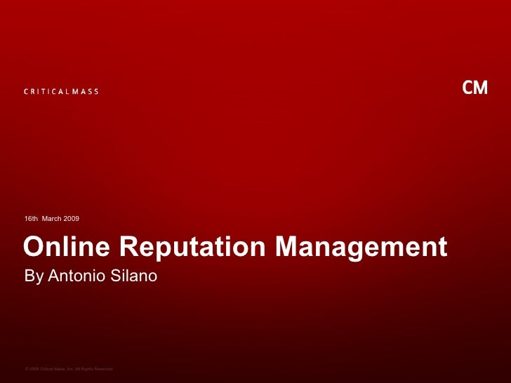 Online Reputation Management By Antonio Silano 16th  March 2009