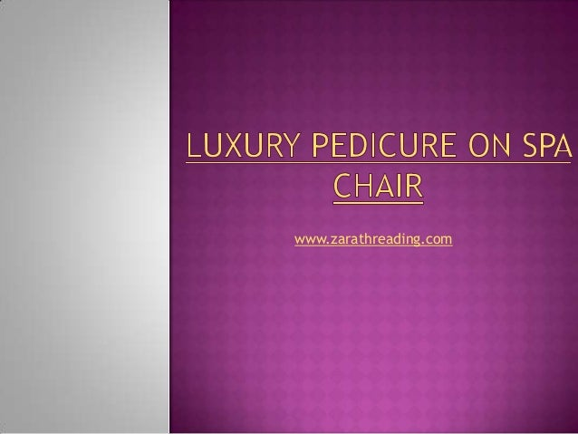 Luxury pedicure on spa chair