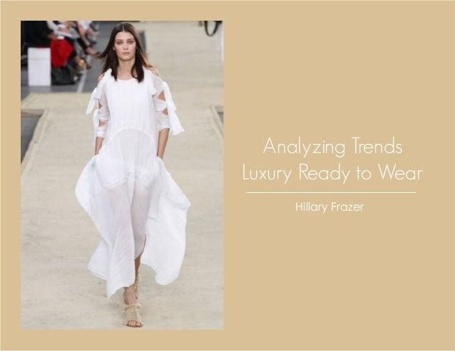 Analyzing Trends Luxury Ready to Wear Hillary Frazer