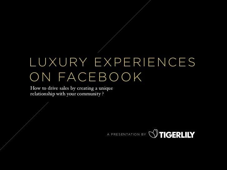 Luxury Experiences on Facebook (EN)