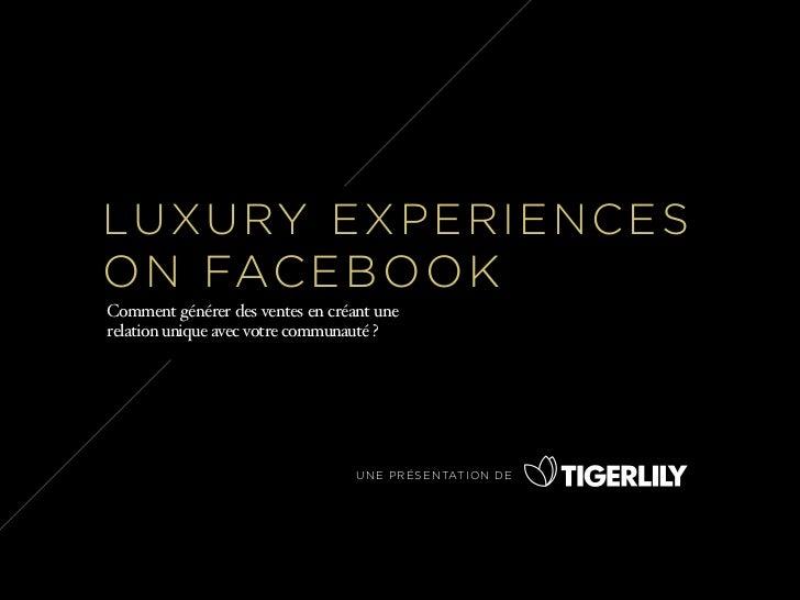 Luxury Experiences on Facebook (FR)