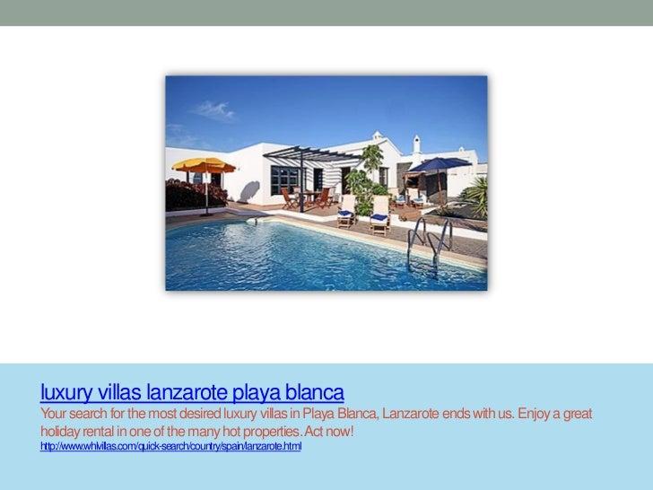 luxury villas lanzarote playa blancaYour search for the most desired luxury villas in Playa Blanca, Lanzarote ends with us...