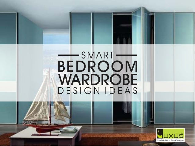Luxus Smart Bedroom Wardrobe Design Ideas