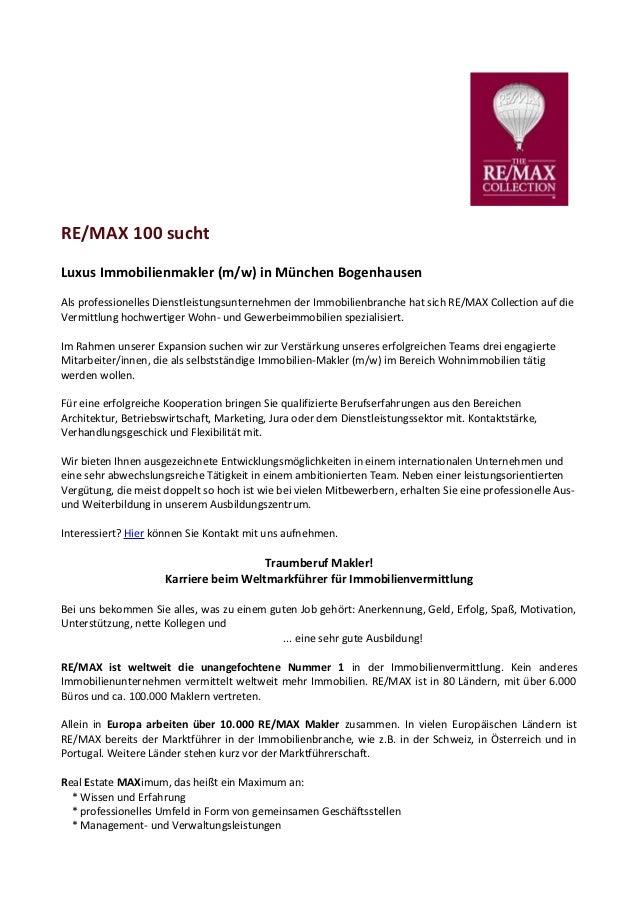 RE/MAX 100 suchtLuxus Immobilienmakler (m/w) in München BogenhausenAls professionelles Dienstleistungsunternehmen der Immo...