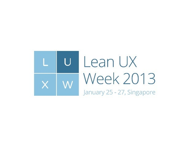 Lean UX Week 2013 Day 3 Introduction
