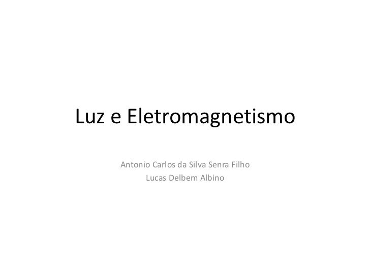 Luz e eletromagnetismo