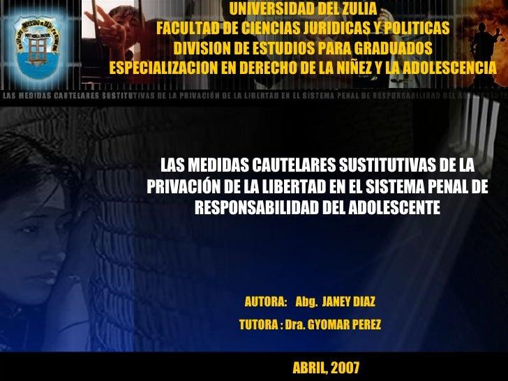 UNIVERSIDAD DEL ZULIA FACULTAD DE CIENCIAS JURIDICAS Y POLITICAS DIVISION DE ESTUDIOS PARA GRADUADOS ESPECIALIZACION EN DE...
