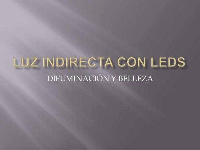 Luz indirecta con paola karian fagil - Luz indirecta ...