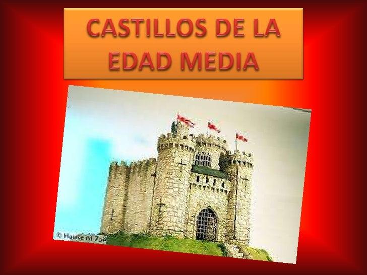 QUE SON LOS CASTILLOS?• es, según definición del Diccionario de la RAE, un «lugar fuerte, cercado de  murallas, baluartes,...