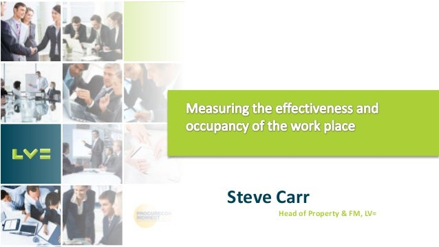 Stephen Carr, Head of Property & Facilities at Liverpool Victoria - Measuring the effectiveness and occupancy of the workplace