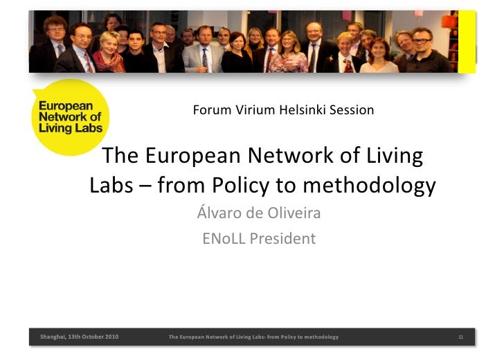 Alvaro De Oliveira, President, European Network of Living Labs - from Policy to Methodology, Shanghai Expo 2010