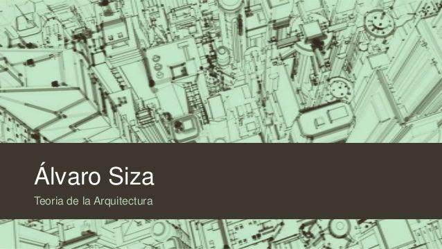 Álvaro Siza Teoria de la Arquitectura