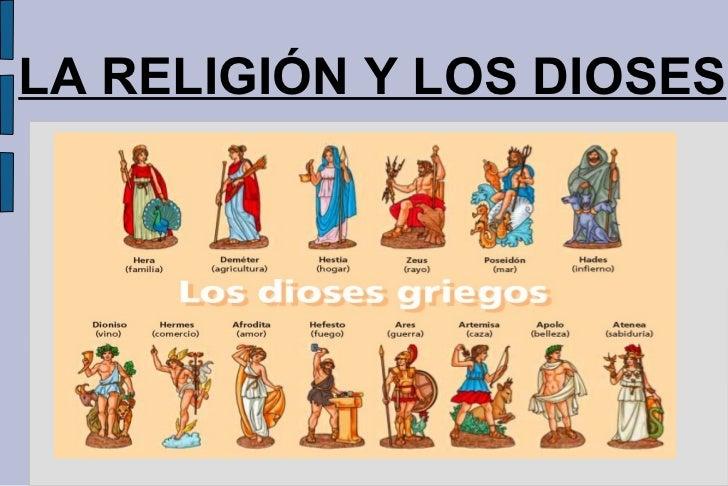LA RELIGIÓN Y LOS DIOSES