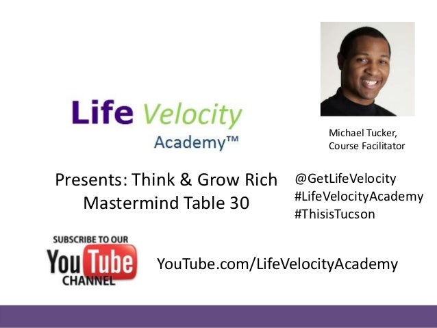 Life Velocity Academy: Think & Grow Rich Class #6 - Decsion & Persistance