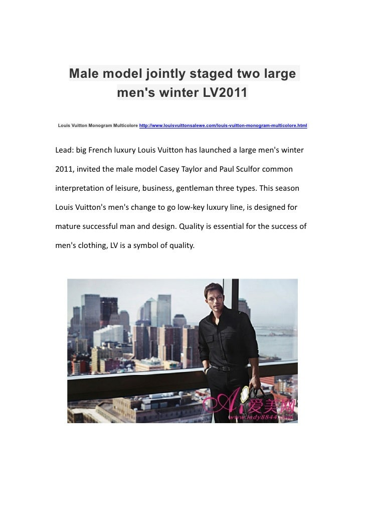 Male model jointly staged two large          mens winter LV2011Louis Vuitton Monogram Multicolore http://www.louisvuittons...