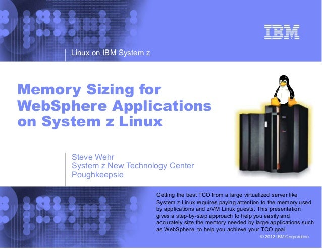Memory Sizing for WebSphere Applications on System z Linux