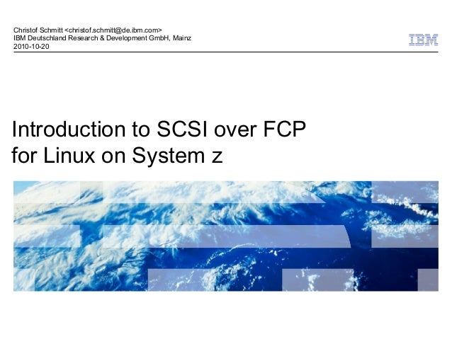 Introduction to SCSI over FCP for Linux on System z