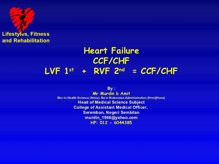 Lifestyles, Fitnessand Rehabilitation                                      Heart Failure                                  ...