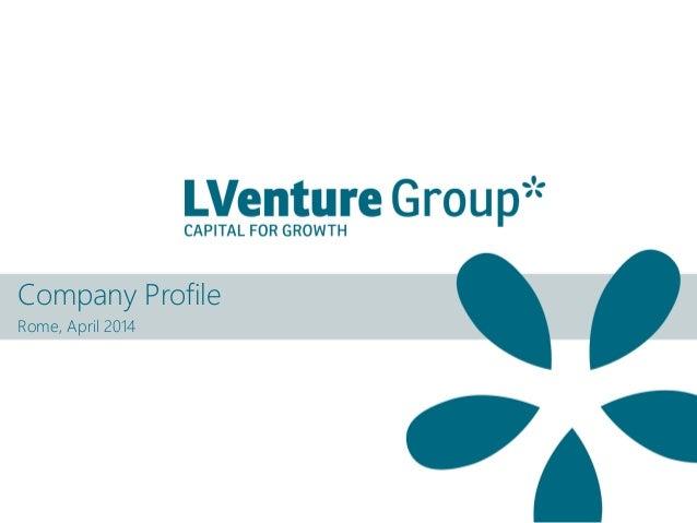 Company Profile Rome, April 2014