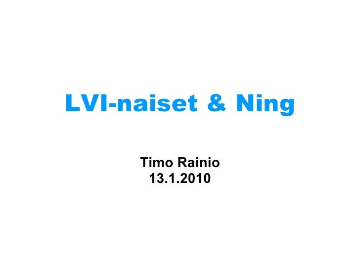 LVI-naiset & Ning Timo Rainio 13.1.2010