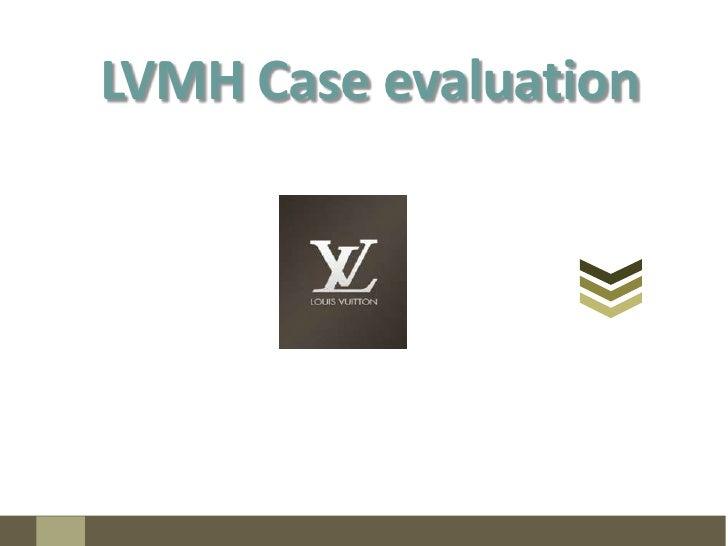 LVMH Case evaluation<br />