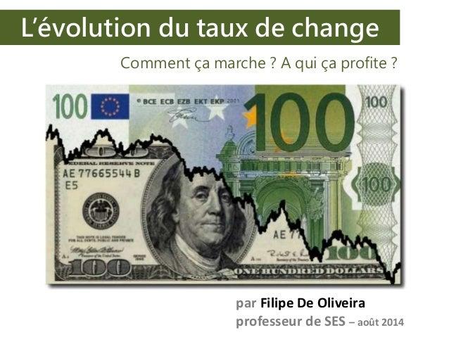 L'évolution du taux de change de l'euro : quelles conséquences ?