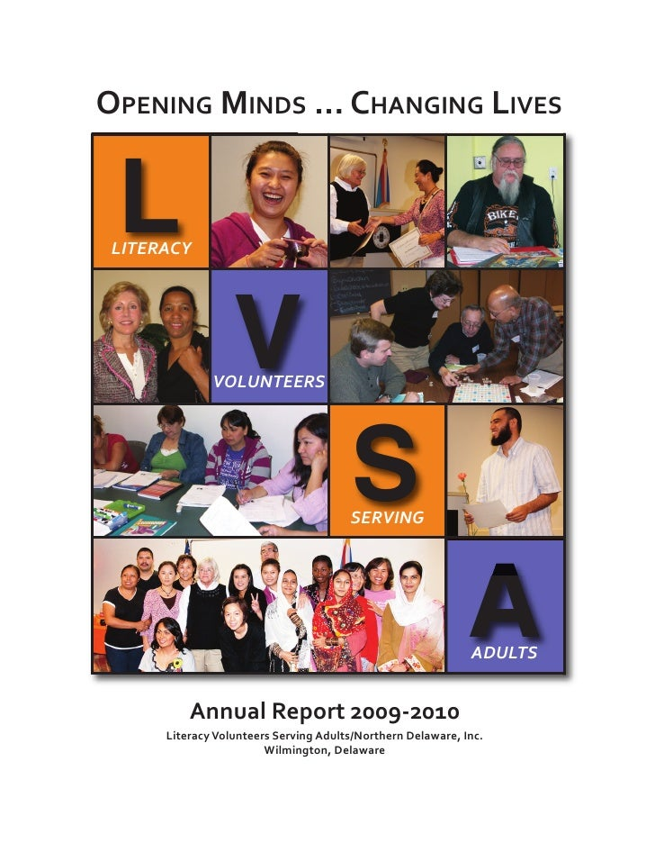 LOPENING MINDS ... CHANGING LIVES                  V LITERACY                                       S              VOLUNTE...