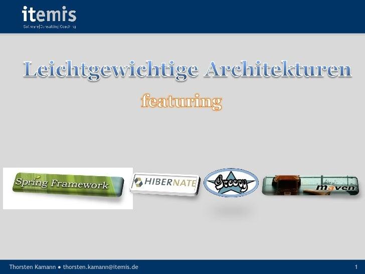 Leichtgewichtige Architekturen mit Spring, JPA, Maven und Groovy