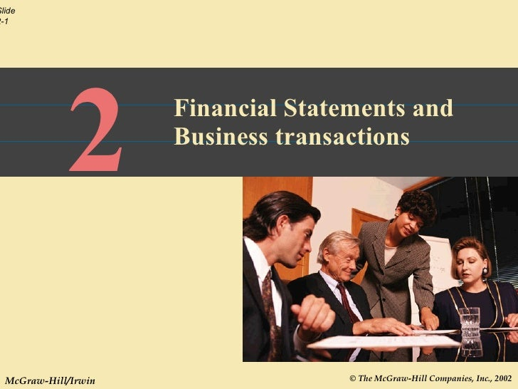 2 Financial Statements and Business transactions
