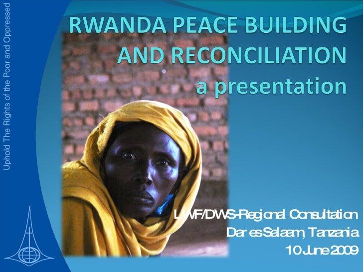 Lwf Dws Rwanda Presentation On Peace Regional Consultation Dsm