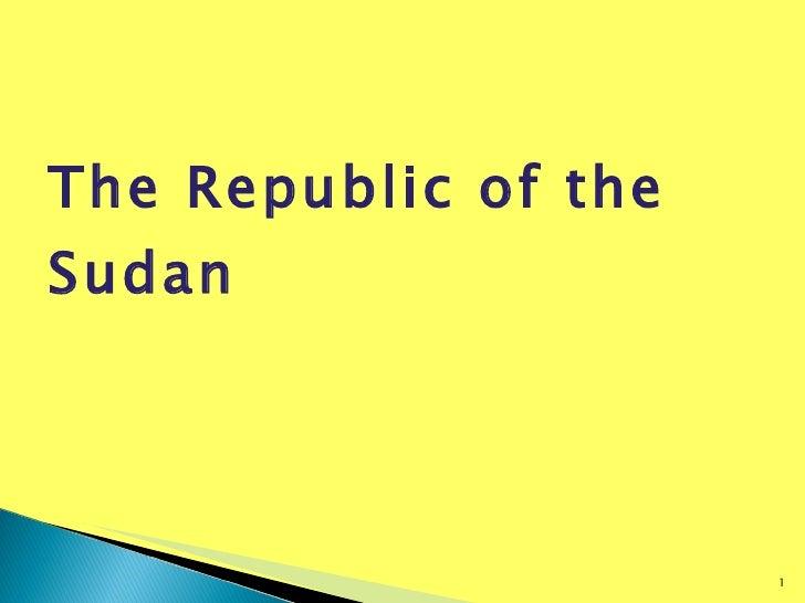 The Republic of the Sudan