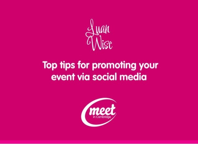 Top Tips for Promoting Your Event via Social Media