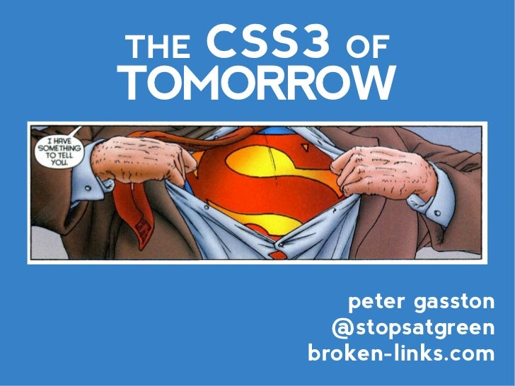 The CSS3 of Tomorrow (Version 2)