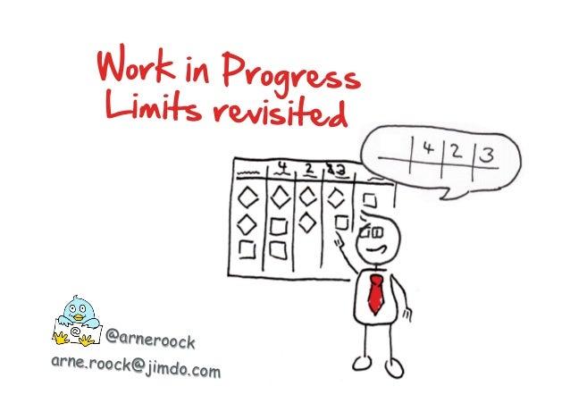 @arneroock arne.roock@jimdo.com Work in Progress  Limits revisited