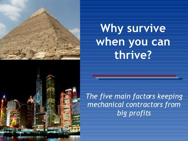 Why survive when you can thrive? The five main factors keeping mechanical contractors from big profits