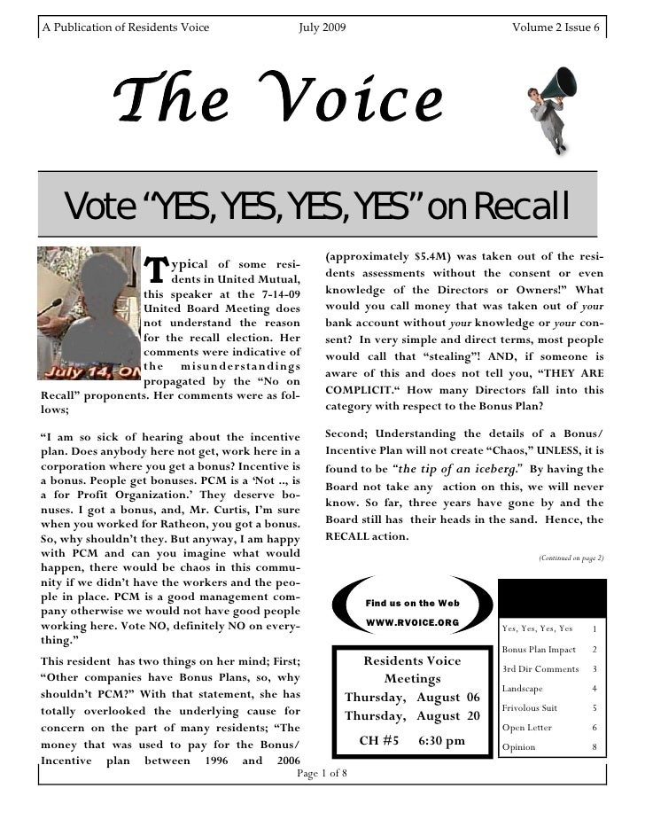 A Publication of Residents Voice                               July 2009                                                  ...