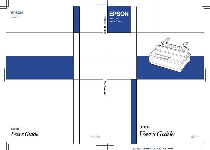 9-Pin DotMatrix Printer                 Users Guide   4012023-00                                XXX