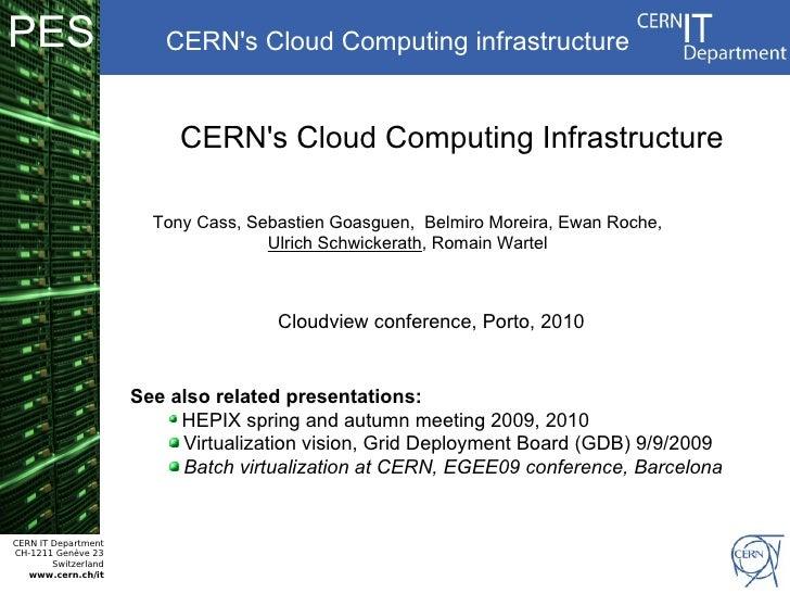 PES                      CERN's Cloud Computing infrastructure                              CERN's Cloud Computing Infrast...