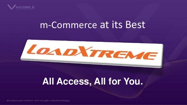 m-Commerce at its Best All Access, All for You.