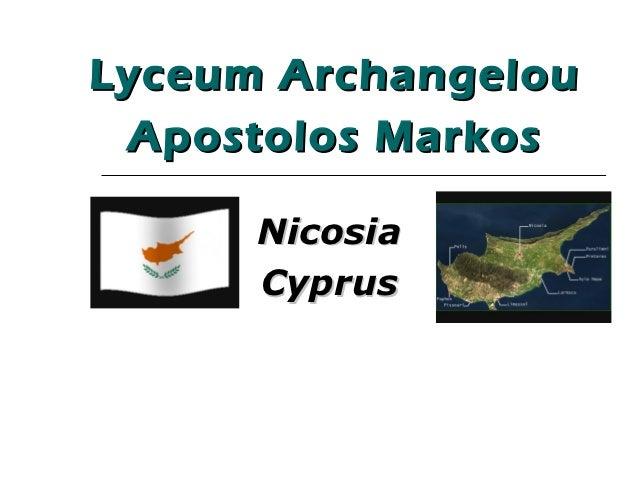 Lyceum Archangelou Apostolos Markos      Nicosia      Cyprus