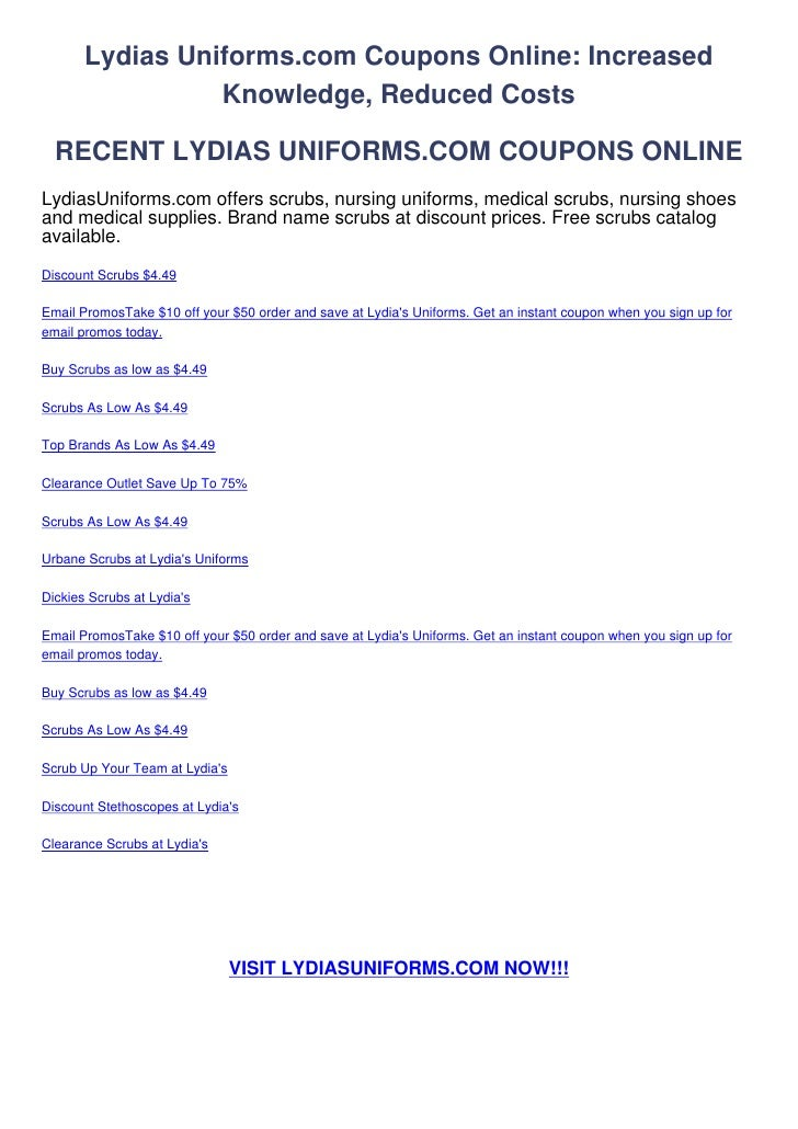 Lydias Uniforms.com Coupons Online: Increased                 Knowledge, Reduced Costs  RECENT LYDIAS UNIFORMS.COM COUPONS...