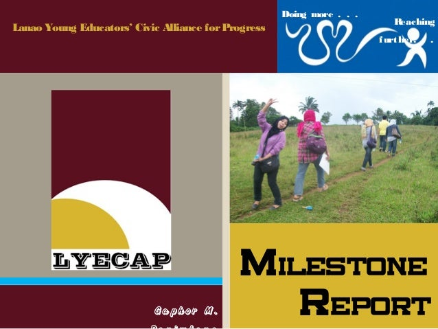 LYECAP Milestone Presentation