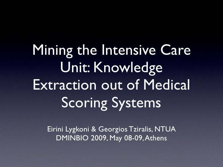 Mining the Intensive Care Unit