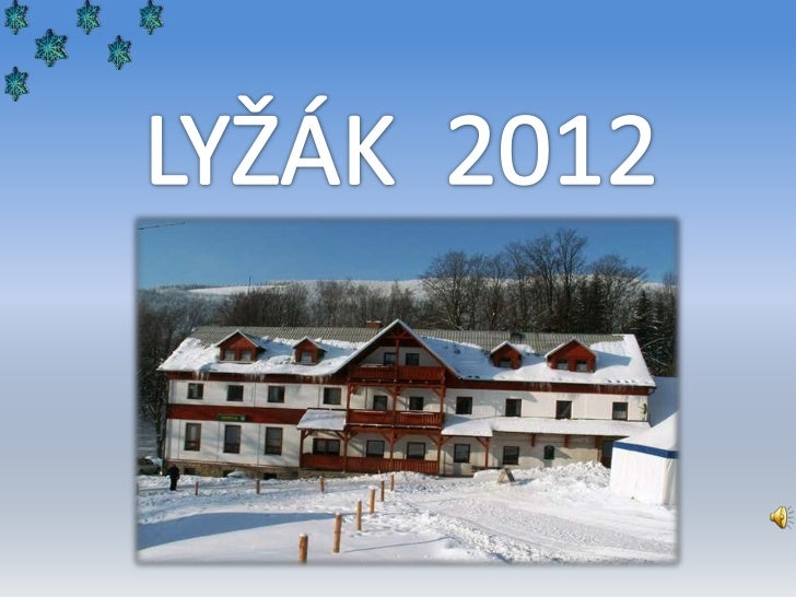 Lyžák 2012   prezentace