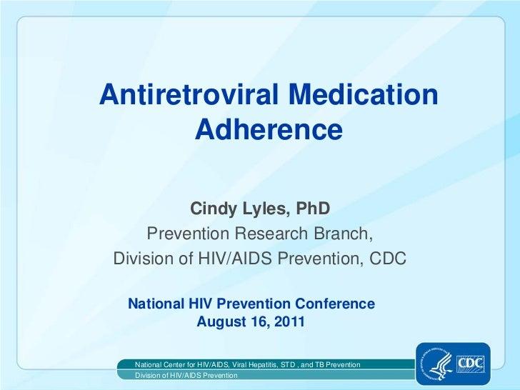 Antiretroviral Medication Adherence