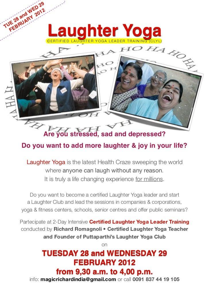 29               D              E 2         n d W 201    2 8 a ARY UE BRUT E  F                      Laughter Yoga        ...
